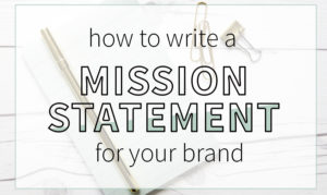 A mission statement that defines who you are and how your business runs. Blogging tips   business tips   mission statement   business mission statement   blog mission statement   how to blog   small business tips