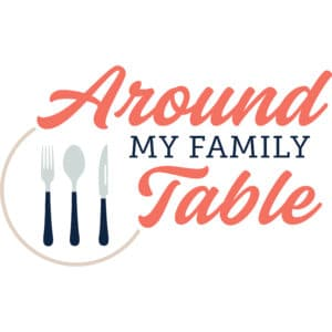 around-my-family-table