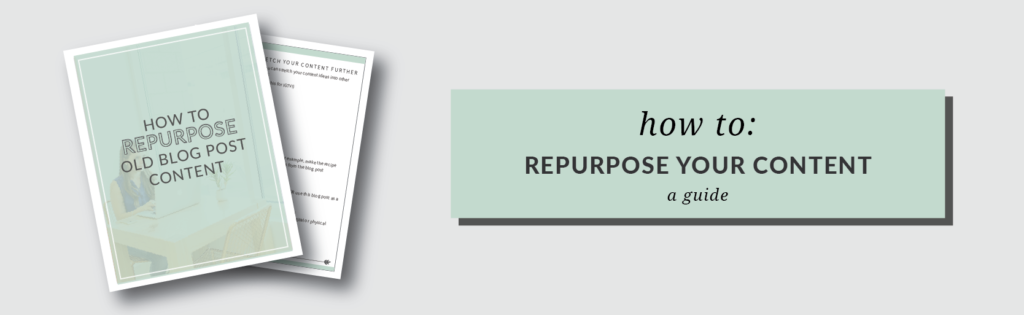 How to repurpose your old content in new ways.