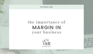 The Importance of Margin in Your Business by Grace and Vine Studios, Web Designer for Food Bloggers. This blog includes tips for food bloggers and business tips!